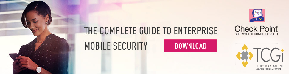 ENTERPRISE MOBILE SECURITY THE COMPLETE GUIDE